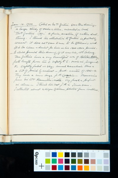 Diary entry for 10 Jan. 1933. Visit to Mrs Girtin to see her drawing, which Kitson judges to be probably by Thomas Girtin. The Girtins also own a fine landscape of Vesuvius by J. R. Cozens. Cotman photos collected from Walker.